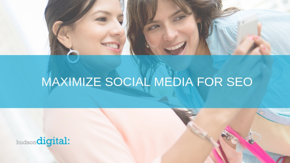 Maximize Social Media for SEO